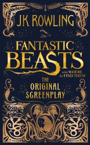 Fantastic Beasts and Where to Find Them: The Original Screenplay - J.K. Rowling pdf download