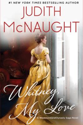 Whitney, My Love - Judith McNaught