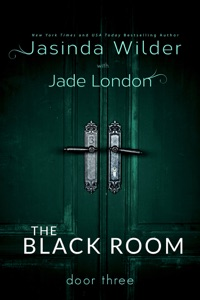 The Black Room: Door Three - Jasinda Wilder pdf download