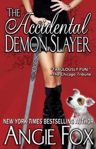 The Accidental Demon Slayer - Angie Fox pdf download