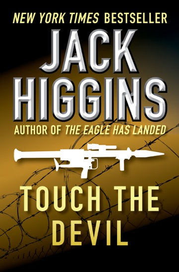 Touch the Devil by Jack Higgins PDF Download