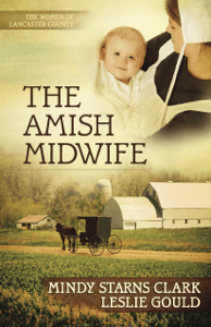 The Amish Midwife - Mindy Starns Clark & Leslie Gould pdf download