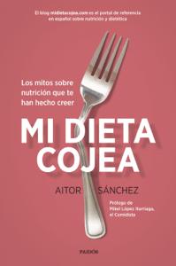 Mi dieta cojea - Aitor Sánchez García pdf download