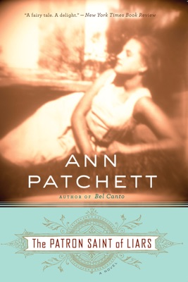The Patron Saint of Liars - Ann Patchett pdf download