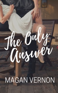 The Only Answer - Magan Vernon pdf download