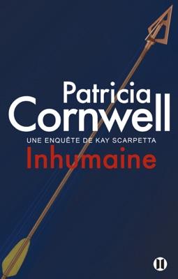 Inhumaine - Patricia Cornwell pdf download