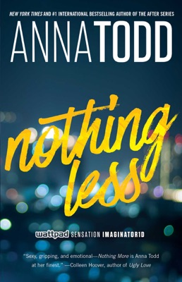 Nothing Less - Anna Todd pdf download