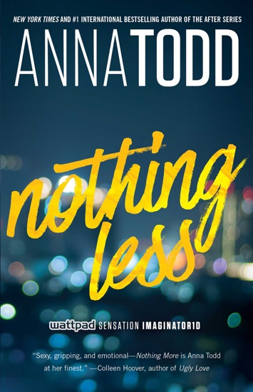 Nothing Less by Anna Todd PDF Download