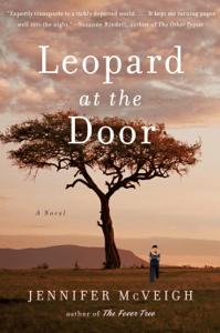 Leopard at the Door - Jennifer McVeigh pdf download