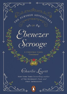 The Further Adventures of Ebenezer Scrooge - Charlie Lovett pdf download