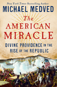 The American Miracle - Michael Medved pdf download