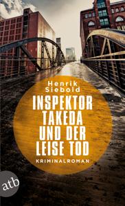 Inspektor Takeda und der leise Tod - Henrik Siebold pdf download