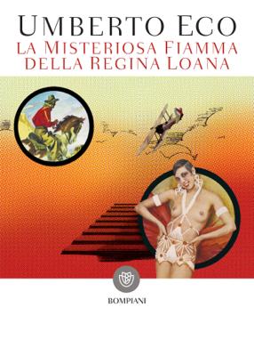 La misteriosa fiamma della regina Loana - Umberto Eco pdf download