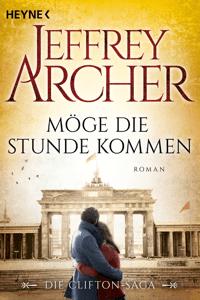 Möge die Stunde kommen - Jeffrey Archer pdf download