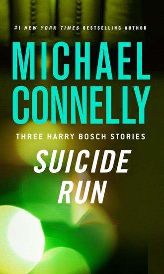 Suicide Run by Michael Connelly pdf download