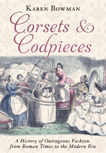 Corsets and Codpieces - Karen Bowman pdf download