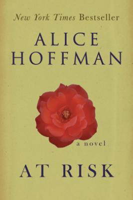 At Risk - Alice Hoffman