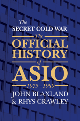 The Secret Cold War - John Blaxland