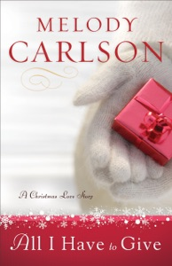 All I Have to Give - Melody Carlson pdf download