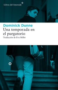 Una temporada en el purgatorio - Dominick Dunne pdf download