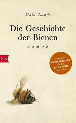 Die Geschichte der Bienen - Maja Lunde pdf download