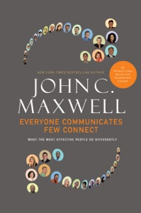 Everyone Communicates, Few Connect - John C. Maxwell pdf download