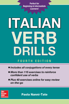 Italian Verb Drills, Fourth Edition - Paola Nanni-Tate