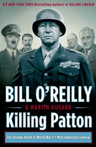 Killing Patton - Bill O'Reilly & Martin Dugard pdf download