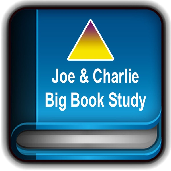 Joe & Charlie Big Book Alcoholics Anonymous