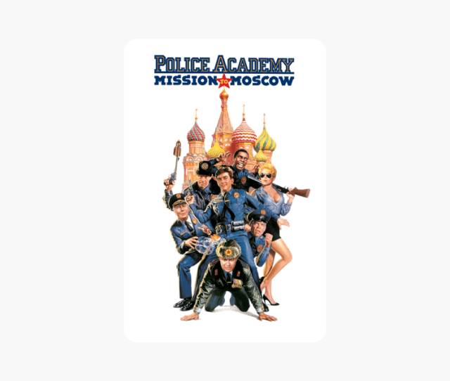 Police Academy 7 Mission To Moscow On Itunes
