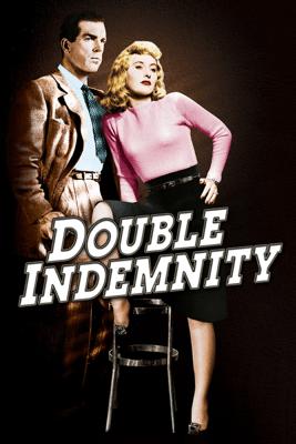 Double Indemnity - Billy Wilder