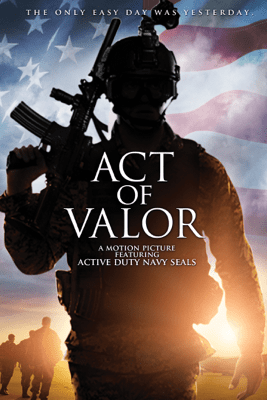 Act of Valor - Mouse McCoy & Scott Waugh