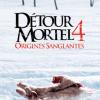 Détour Mortel 4 - Origines Sanglantes - Declan O'Brien