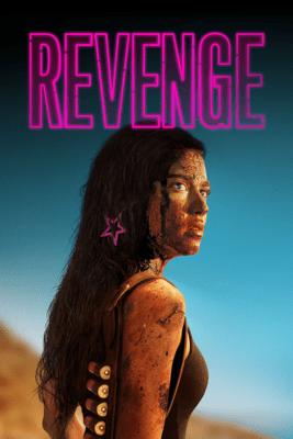 Revenge - Coralie Fargeat