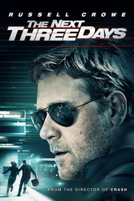 The Next Three Days - Paul Haggis