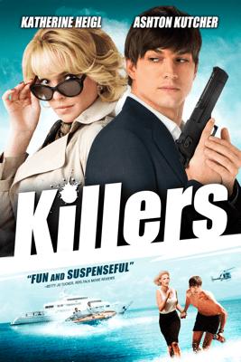 Killers (2010) - Robert Luketic