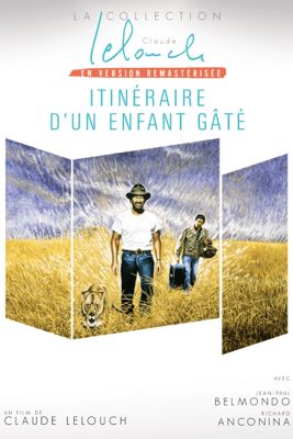 Itinéraire d'un enfant gâté - Claude Lelouch