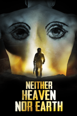 Neither Heaven nor Earth - Clément Cogitore