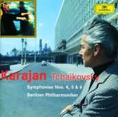 Berlin Philharmonic Orchestra & Herbert von Karajan - Tchaikovsky: Symphonies Nos. 4, 5 & 6  artwork