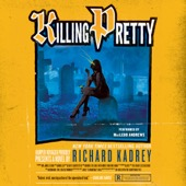 Richard Kadrey - Killing Pretty: A Sandman Slim Novel (Unabridged)  artwork