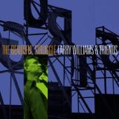 Larry Williams & Friends - The Beautiful Struggle  artwork