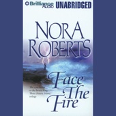 Nora Roberts - Face the Fire: Three Sisters Island Trilogy, Book 3 (Unabridged)  artwork