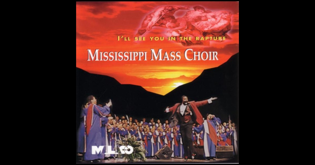I'll See You In The Rapture By The Mississippi Mass Choir