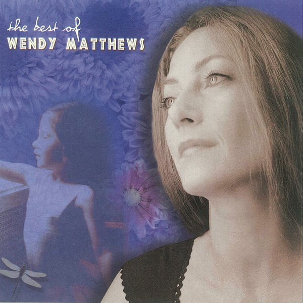 Stepping Stones  The Best Of Wendy Matthews By Wendy