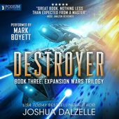 Joshua Dalzelle - Destroyer: The Expansion Wars Trilogy, Book 3 (Unabridged)  artwork