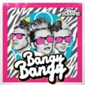 Free Download Super Square Bangy Bangy Mp3