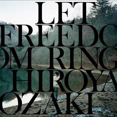 Hiroya Ozaki - Let Freedom Ring - EP
