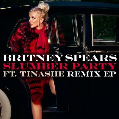 布兰妮 - Slumber Party (feat. Tinashe) [Remixes] - EP
