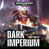 Guy Haley - Dark Imperium: Warhammer 40,000 (Unabridged)  artwork