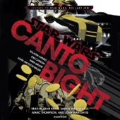 Saladin Ahmed, Rae Carson, Mira Grant & John Jackson Miller - Canto Bight: Journey to Star Wars: The Last Jedi (Unabridged)  artwork